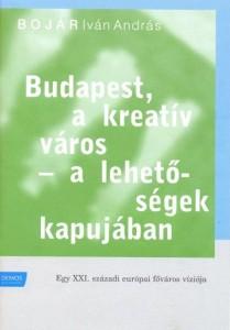 Bojár Iván András: Budapest, a kreatív város