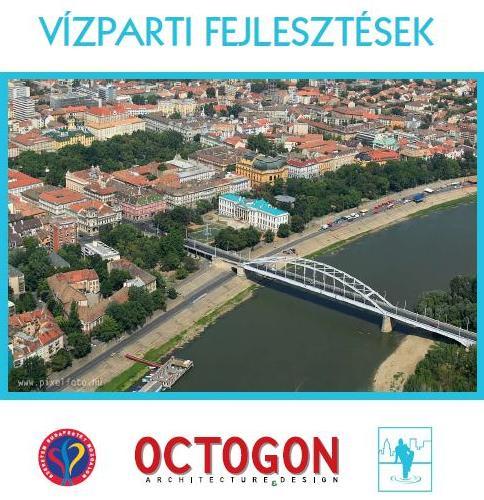 Vízparti fejlesztések Európában: Kiállítás Szegeden